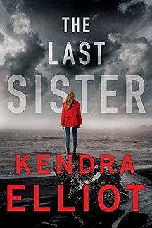 The Last Sister by Kendra Elliot.jpeg