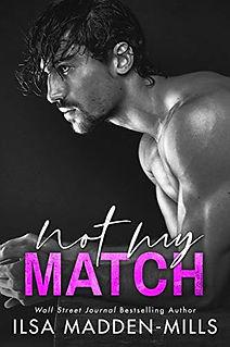 Not My Match by Ilsa Madden-Mills.jpeg