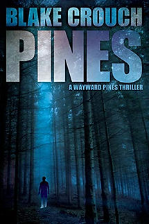 Pines by Blake Crouch.jpeg