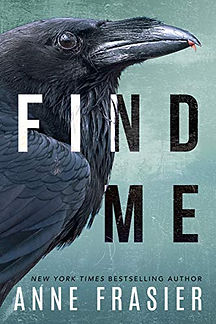 Find Me by Anne Frasier.jpeg