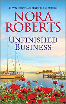 Unfinished Business by Nora Roberts.jpeg