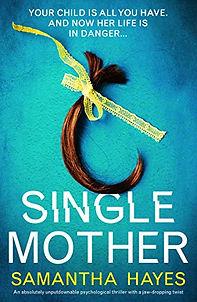 Single Mother by Samantha Hayes.jpeg