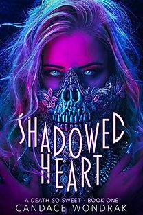Shadowed Heart by Candace Wondrak.jpeg