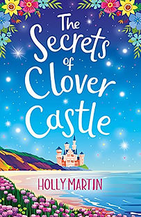 The Secrets of Clover Castle by Holly Martin.jpeg