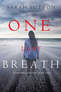 One Last Breath by Sarah Sutton.jpeg