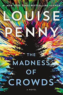 The Madness of Crowds by Louise Penny.jpeg