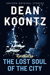 The Lost Soul of the City by Dean Koontz.jpeg