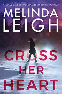 Cross Her Heart by Melinda Leigh.jpeg