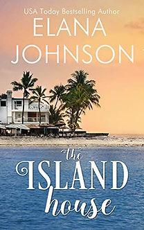 Elana Johnson The Island House.jpeg