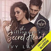 The Billionaires Secret Heart Audiobook by Ivy Lay.jpeg