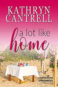 A Lot Like Home by Kathryn Cantrell.jpeg