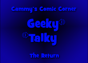 Geeky Talky: The Return - Episode 1