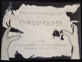 The Dim Reverberation Of The Chaosholder by Arallu
