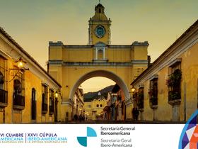 Inicia la XXVI Cumbre Iberoamericana de Jefes de estado y de Gobierno en Guatemala