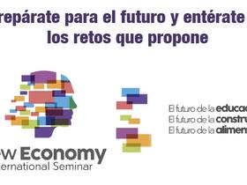 Seminario Internacional New Economy será en Medellín el 18, 19 y 20 de marzo