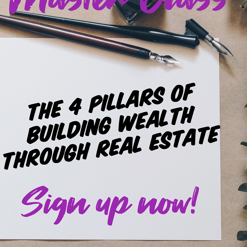 The 4 Pillars of Building Wealth with Real Estate (1)