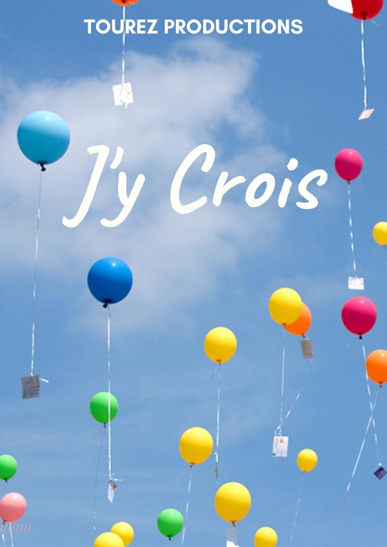 J'Y CROIS