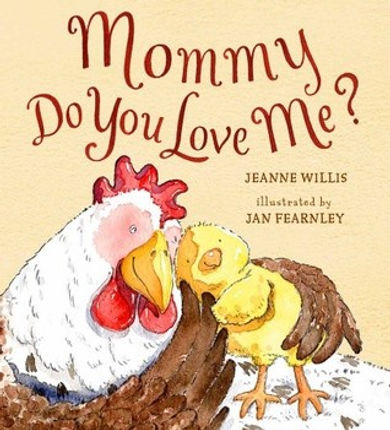 Mommy Do You Love Me.jpg
