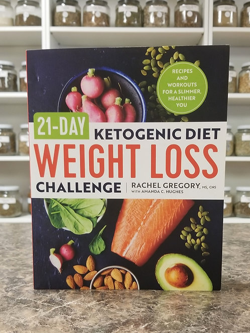 21-Day Ketogenic Diet Weight Loss Challenge- Gregory, Hughes