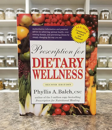 Prescription for Dietary Wellness- Balch