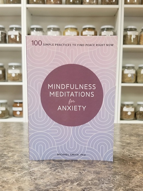 Mindfulness Meditations for Anxiety- Smith
