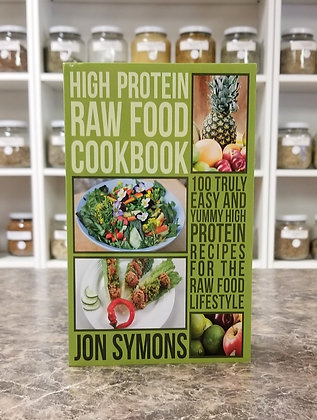 High Protein Raw Food Cookbook- Symons
