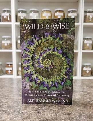 Wild & Wise- Wilding