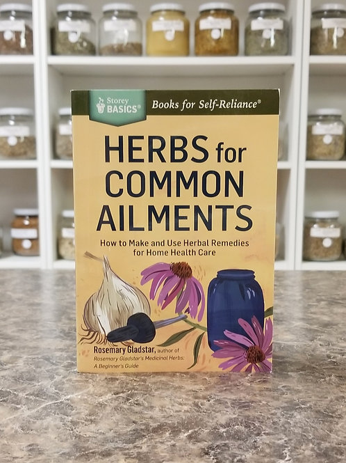 Herbs For Common Ailments- Gladstar