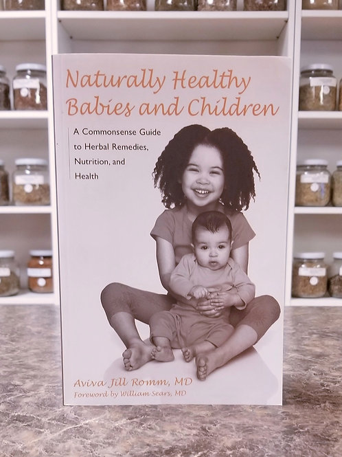 Naturally Healthy Babies and Children- Romm