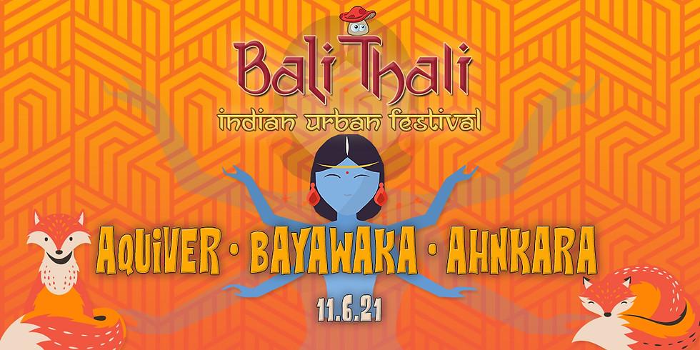 באלי טאלי ॐ פסטיבל הודי אורבני  Aquiver ✦ ahnkara ✦ Bayawaka