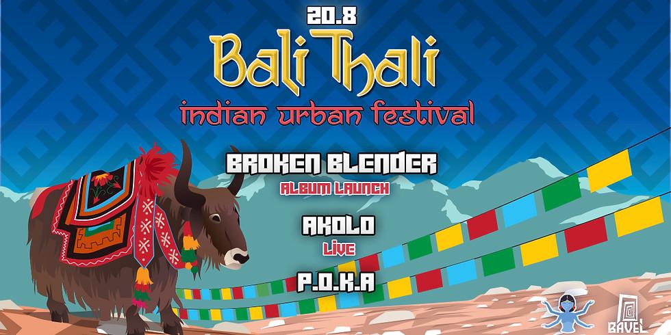 באלי טאלי ॐ פסטיבל צהריים הודי אורבני ✦ Broken Blender ✦ Akolo ✦ P.o.k.a
