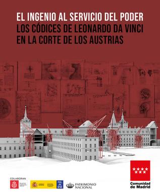 Exposición El ingenio al servicio del poder. Los códices de Leonardo Da Vinci en la corte de los Austrias