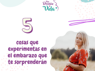 5 cosas que experimentas en el embarazo que te sorprenderán