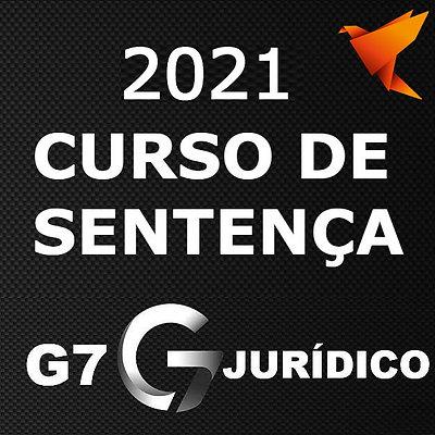 Curso de Sentenças - Magistratura | Juiz [2021] G7