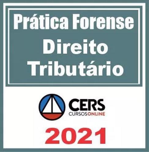 Prática Jurídica (Prática em Direito Tributário) Cers 2021