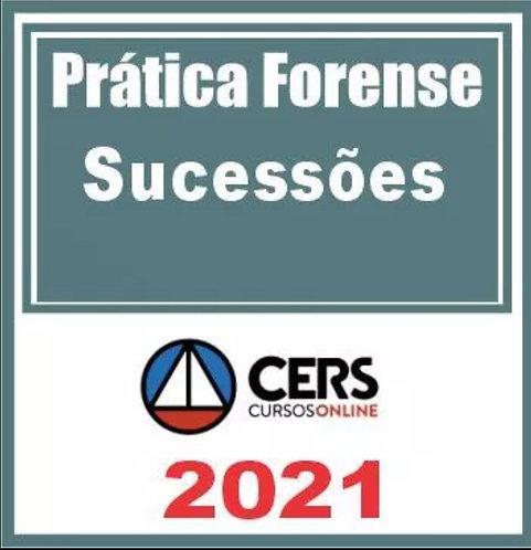 Prática Forense (Sucessões) Cers 2021