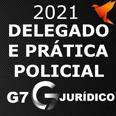Delegado de Polícia civil + Prática Policial   DPC [2021] G7