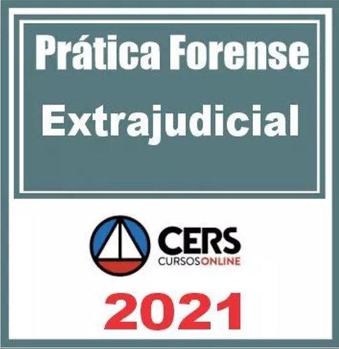 Prática Forense (Extrajudicial) Cers 2021