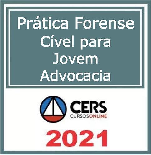 Prática Jurídica Forense: Cível para Jovem Advocacia CERS 2021