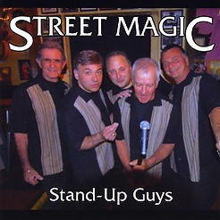 Street Magic Acappella-Stand Up Guys