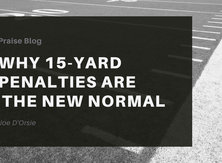 Why 15 Yard Penalties are the New Normal