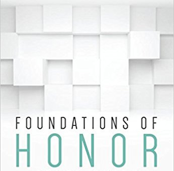 (Book review) Foundations of honor study Guide - danny silk