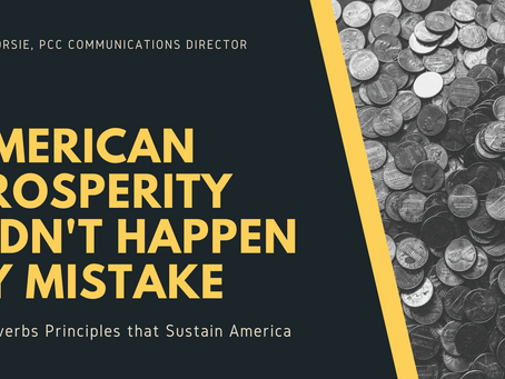 American Prosperity Didn't Happen by Mistake - 4 Proverbs Principles that Sustain America