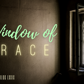 A Window of Grace