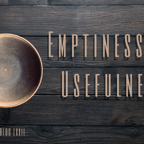 Emptiness Is Usefulness