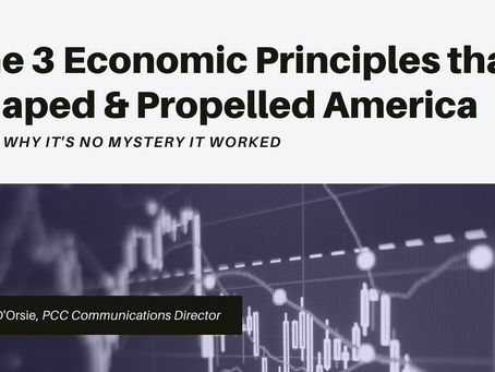 The 3 Economic Principles that Shaped & Propelled America - and Why it's No Mystery it Worked
