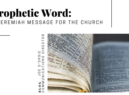 PROPHETIC WORD: A Jeremiah Message for the Church