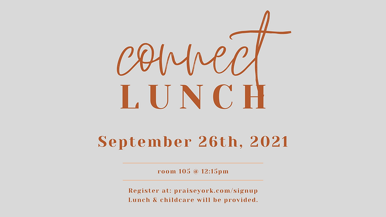 Connect Lunch - September 2021