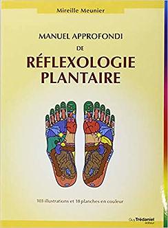 """Couverture du livre """"Manuel approfondi de réflexologie plantaire"""" de Mireille Meunier"""