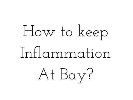 How to keep inflammation at bay?